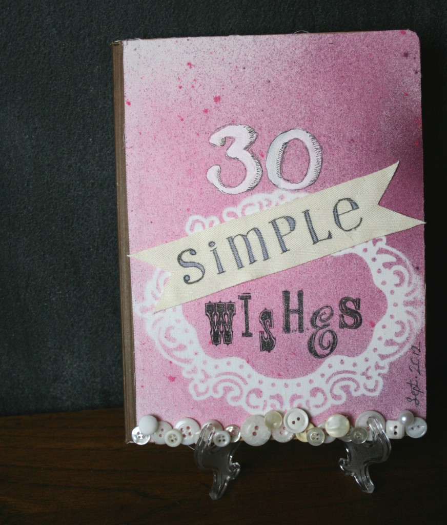30 simple wishes journal made with claudine hellmuth sticky backed canvas, glitter glimmer sprays, masking, stamping, painting, and more as a mixed media cover