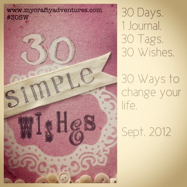 30 simple wishes #mycraftyadventures #30sw