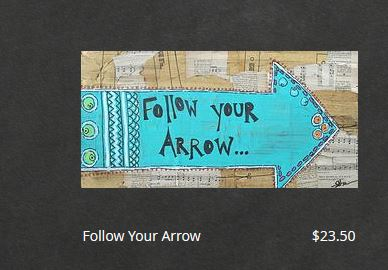 Follow your Arrow mixed media art piece for sale