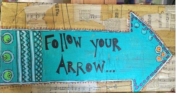 follow your arrow mixed media