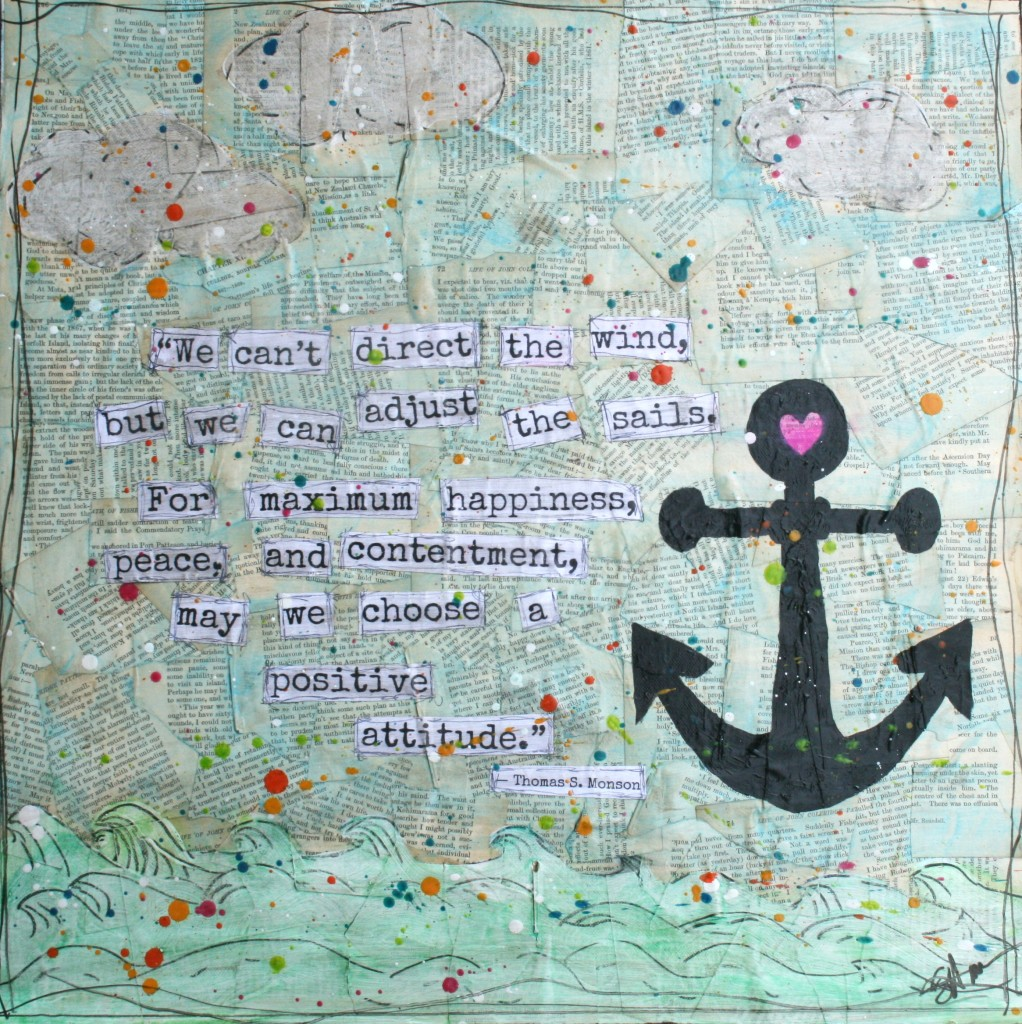 #29days 29 days by cami walker and sails quote from Thomas s Monson mixed media art piece and giveaway