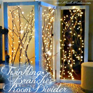 Mark Montano, Twinkling branch room divider, diy, #thursdiy