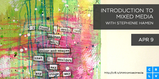 Stephenie_Hamen_Introduction_to_Mixed_Media_Email_Blog_Banner_Right_561x280