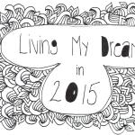 creating your core mantra, #livingmydreamsin2015, mantra, one little word, olw